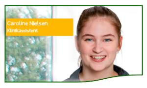 Caroline Nielsen Klinikassistentelev Tandlægehuset Horsens